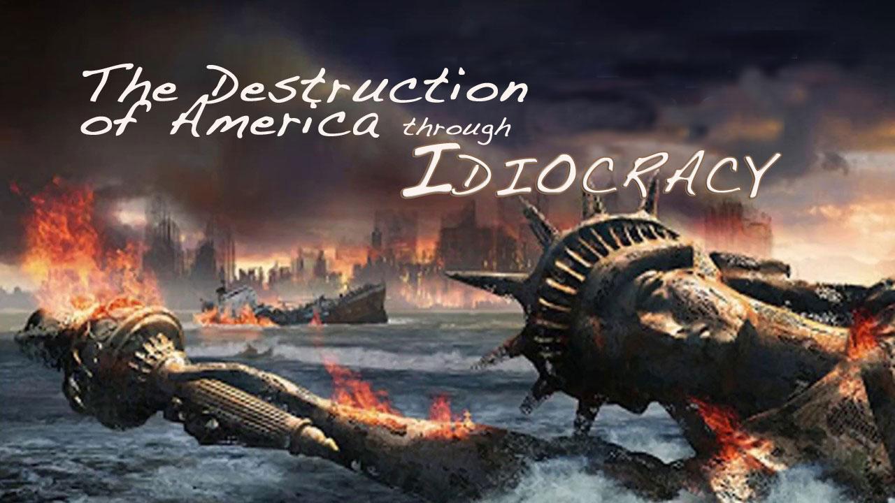 An Empire Falls Through Its Own Idiocracy